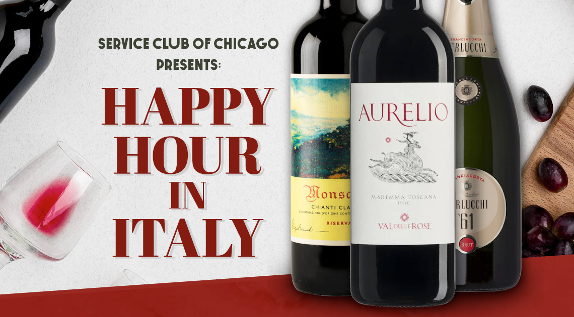 The Service Club of Chicago Presents Happy Hour in Italy